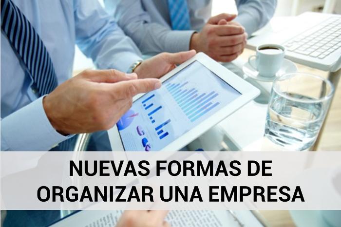 Formas de organizar una empresa