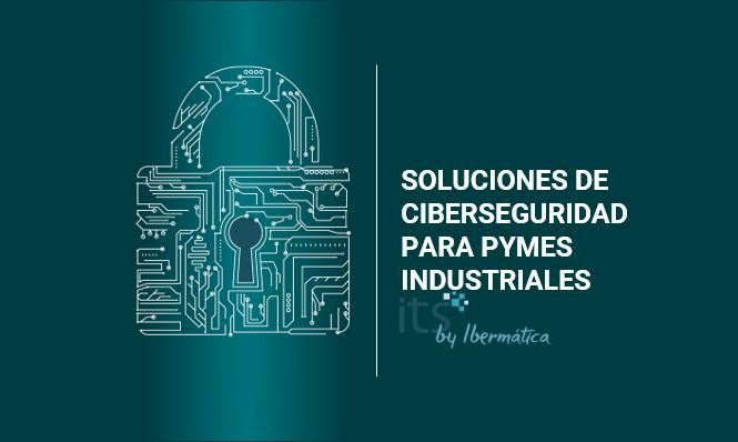 ciberseguridad industria 4.0