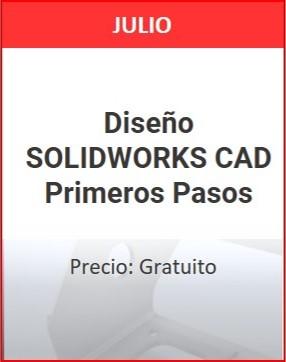 Diseño solidworks CAD Primeros pasos Julio 1