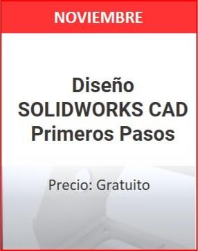 Diseño solidworks CAD Primeros pasos noviembre 1