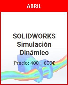 curso solidworks simulación dinámico abril