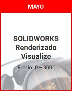 curso solidworks renderizado visualize mayo