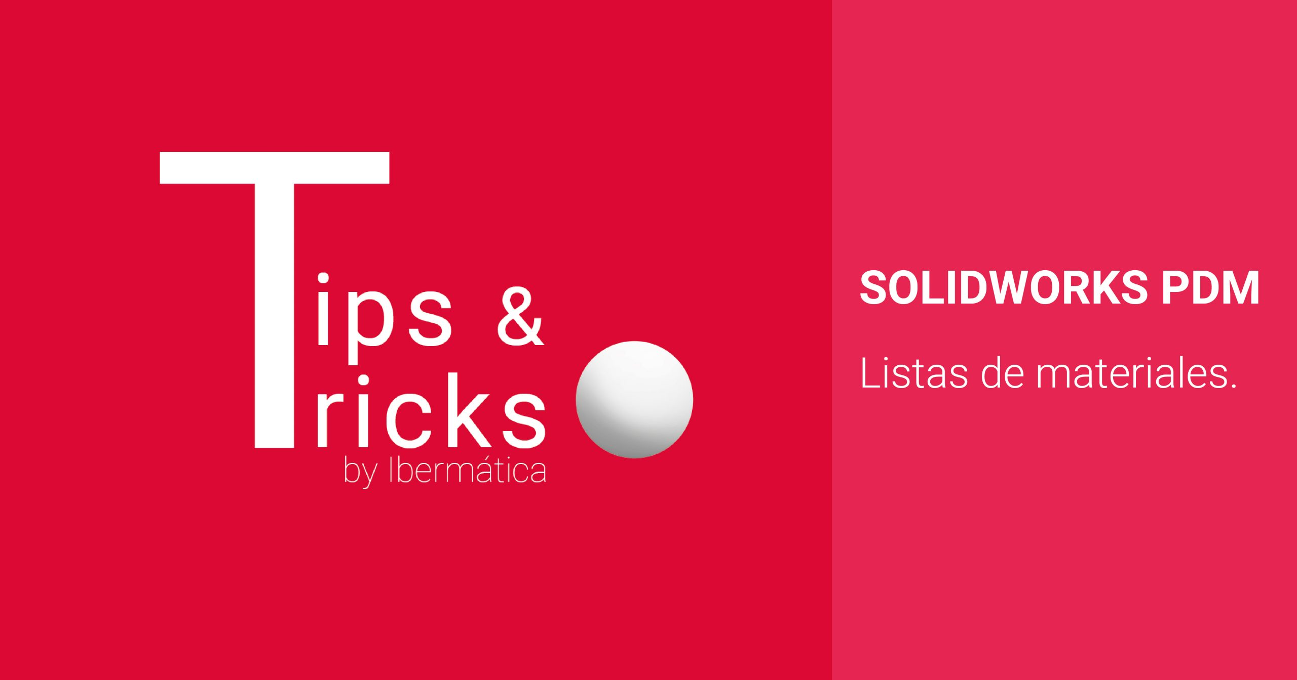lista de materiales solidworks