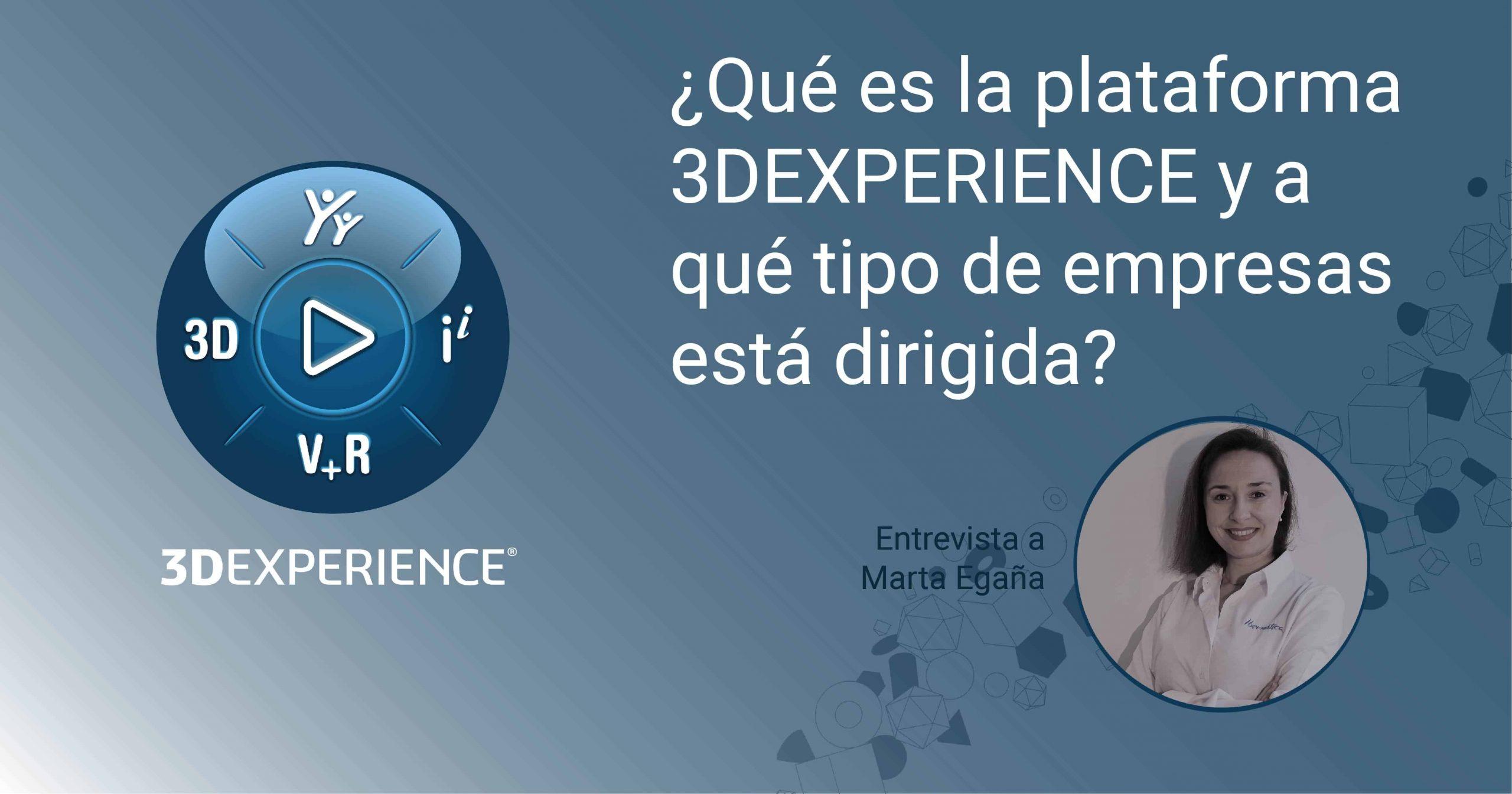 ¿Qué es la 3DEXPERIENCE?