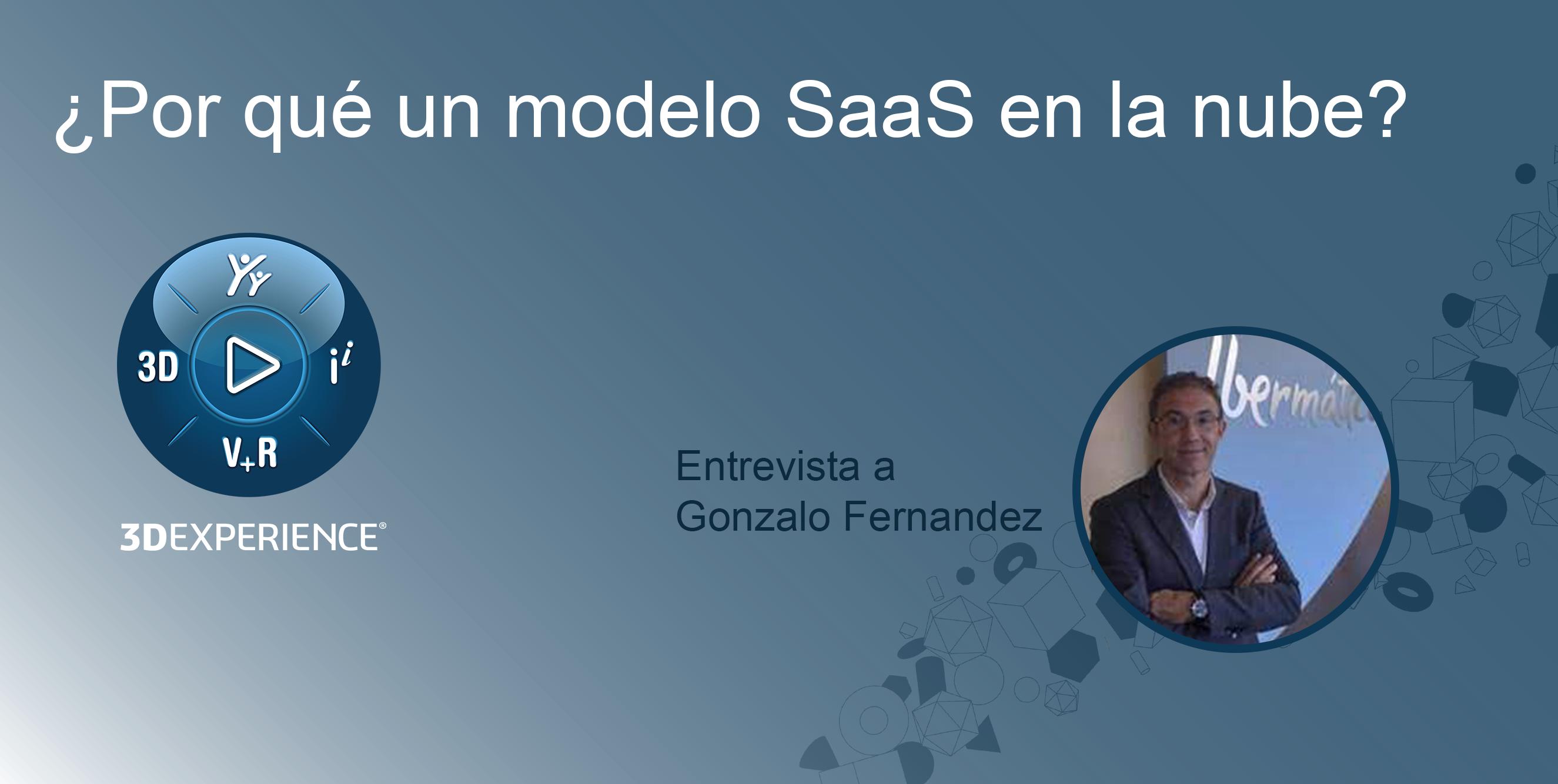 ¿Por qué un modelo SaaS en la nube? | Entrevista a Gonzalo Fernandez.