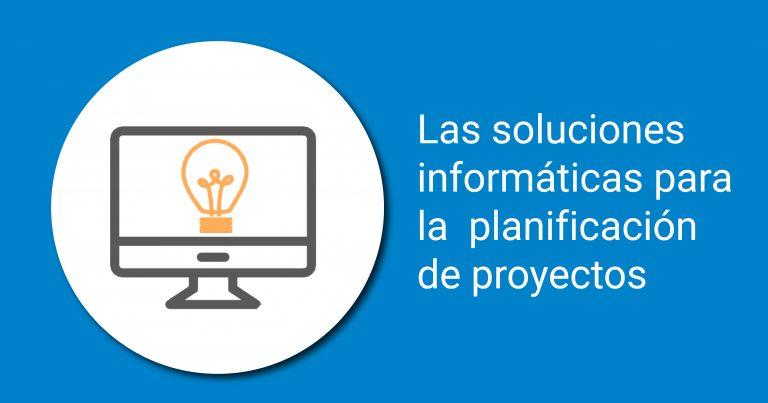 solución informática planificación de proyectos