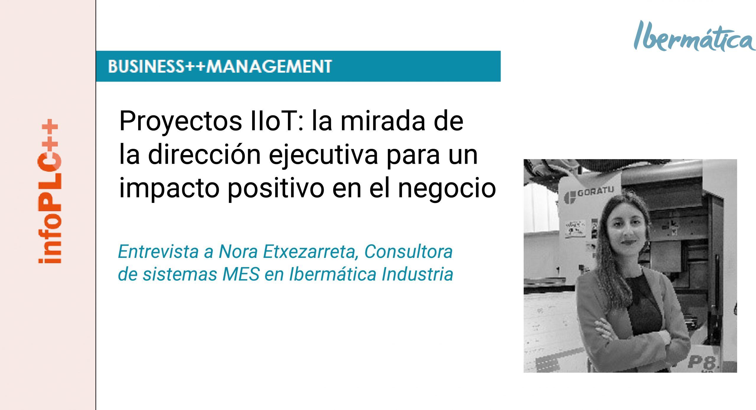 ROI del IioT – Entrevista a Nora Etxezarreta en la revista INFOPLC