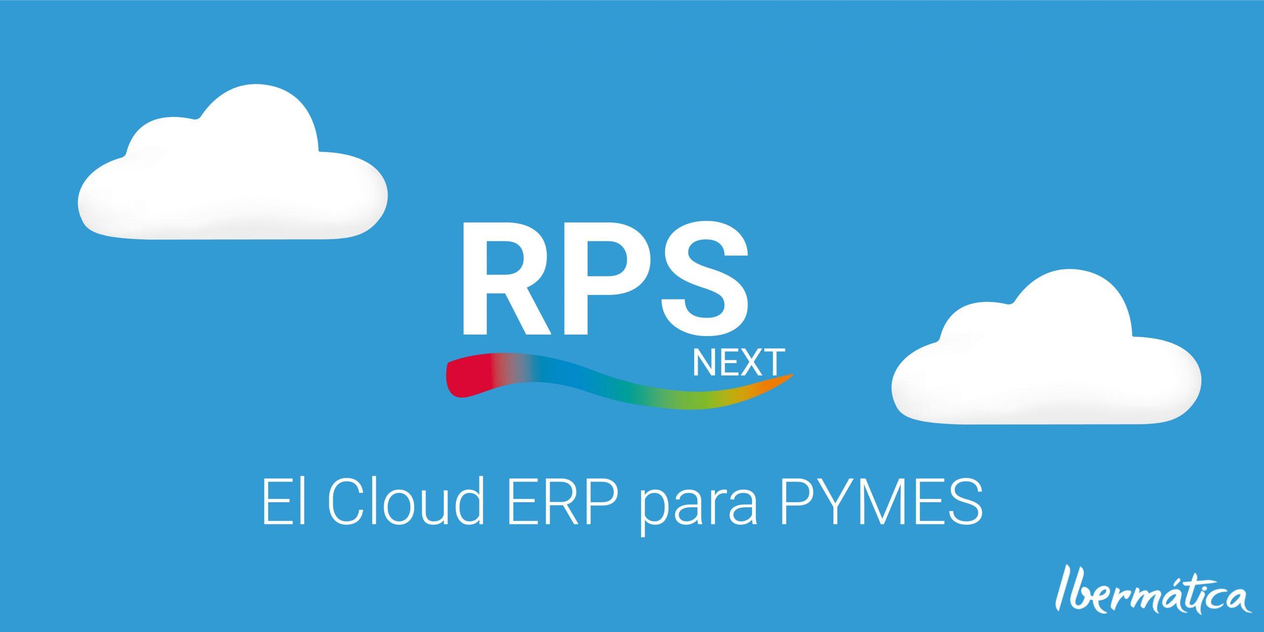 RPS Next, el Cloud ERP para PYMES INDUSTRIALES