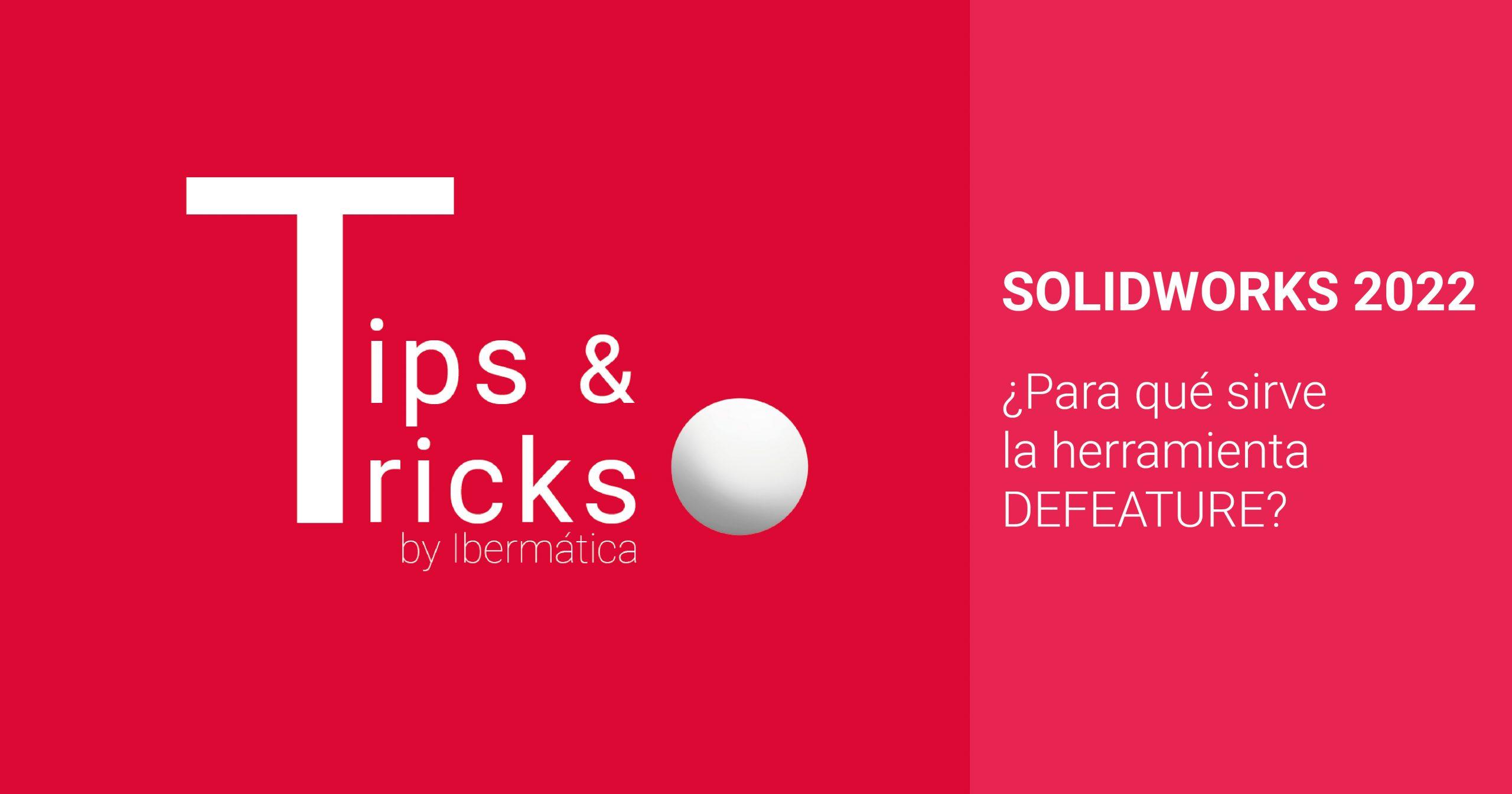 solidworks defeature